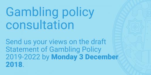 Gambling policy consultation