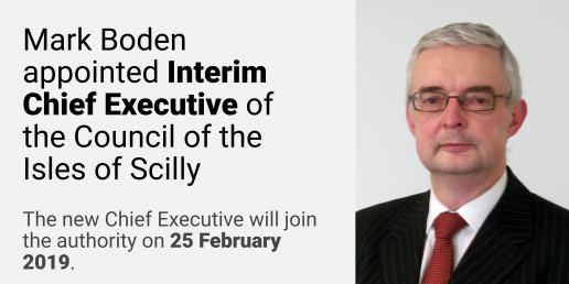 Mark Boden appointed Interim Chief Executive of the Council of the Isles of Scilly