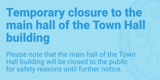 Temporary closure of Town Hall