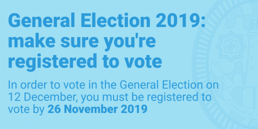General Election 2019: make sure you're registered to vote