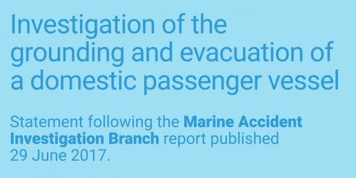 Investigation of the grounding and evacuation of a domestic passenger vessel