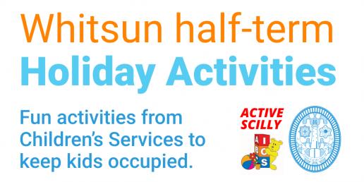 Whitsun half-term holiday activities